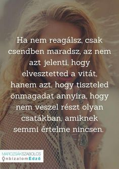 Na ez igaz Motivational Quotes, Funny Quotes, Life Quotes, Inspirational Quotes, Positive Life, Positive Thoughts, Emotional Rollercoaster, Good Sentences, Daily Thoughts