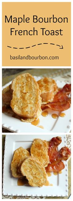 Delicious maple bourbon french toast perfect for any breakfast or brunch. www.basilandbourbon.com