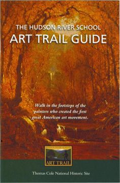 "AO 1 Term 3 2013-2014  Hudson River School Kevin Avery, ""The Hudson River School Art Trail Guide"""