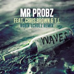 """What's on your Thanksgiving playlist? Breezy &  hopped on the """"Waves"""" (Robin Schulz Remix) by Mr. Probz! Listen here:  Grab the track on iTunes here:"""