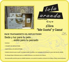 """Clica y Gana""  Un Pack TRATAMIENTO OIL REFLECTIONS DE WELLA!"