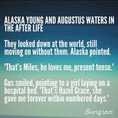 Alaska and Augustus Waters in the after life
