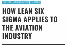 How Lean Six Sigma Applies to the Aviation Industry #Careers #Implementation #SixSigma #leansixsigmaaviation #leansixsigmacareers #leansixsigmamethodology #leansixsigmasuccess