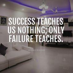 Failure is the best teacher