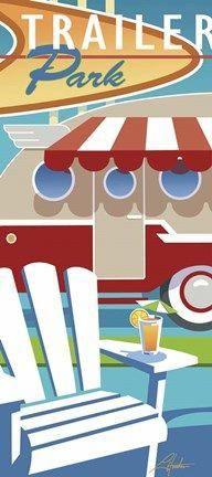 """Holiday Trailer Park"" by Larry Hunter Vintage Rv, Vintage Trailers, Vintage Colors, Vintage Walls, Vintage Signs, Vintage Campers, Holiday Trailer, Park Art, Artist Canvas"