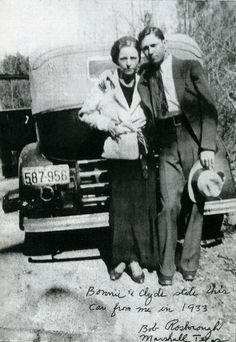 Bonnie and Clyde | the script on the image says 'Bonnie and Clyde stole this car from me in 1933' | outlaws | on the run | infamous | gangsters | love story