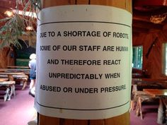 Due to a shortage of robots...