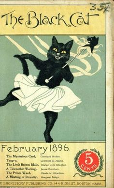 """The Black Cat"" magazine cover - February 1896 Crazy Cat Lady, Crazy Cats, I Love Cats, Cool Cats, Black Cat Art, Black Cats, Cat Magazine, Magazine Covers, Gatos Cats"