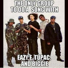 """Bone Thugs N Harmony"" The only group to do a song with Eazy E, Tupac and Biggie."