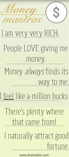 Law Of Attraction And Money Money Mantras to Live By. Instant uplifters no matter your financial situation! Money Mantras to Live By. Instant uplifters no matter your financial situation! Positive Thoughts, Positive Quotes, Motivational Quotes, Inspirational Quotes, Gratitude Quotes, Mantra, Affirmations Positives, Wealth Affirmations, Affirmations For Money