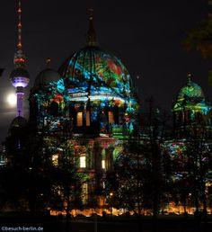 Fernsehturm und Berliner Dom beim Festival of Lights.  http://besuch-berlin.de