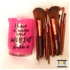 """""""Home is Where Your Makeup Stash is"""" Makeup Brush Holder"""