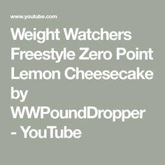 Weight Watchers Freestyle Zero Point Lemon Cheesecake by WWPoundDropper Lemon Cheesecake Recipes, Sugar Free Cheesecake, Cheesecake Pudding, Weight Watchers Success, Weight Watchers Meals, Skinny Recipes, Ww Recipes, Skinny Meals, Weight Watchers Cheesecake