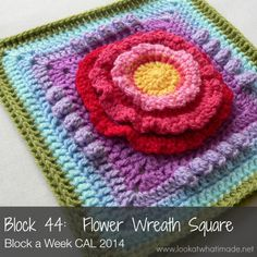 Block 44:  Flower Wreath Square { Photo Tutorial} :http://www.lookatwhatimade.net/crafts/yarn/crochet/block-a-week-cal-2014/block-44-flower-wreath-square-photo-tutorial/