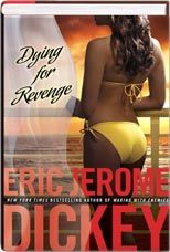 http://www.blackexpressions.com/fiction-&-literature-books/urban-fiction-books/dying-for-revenge-by-eric-jerome-dickey-1032489256.html