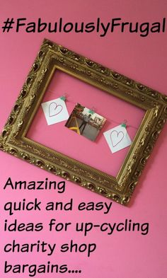 Amazing  quick and easy ideas for up-cycling charity shop bargains....