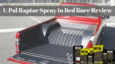 More About #UPol Raptor Bedliner  U Pol is a company, which is making a good product, and bedliner is one of them. It also have many brands; you can see here more about raptor bedliner.