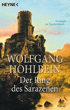 Der Ring des Sarazenen (The Ring of the Saracen) by Wolfgang Hohlbein; Die Templerin Bd. 2