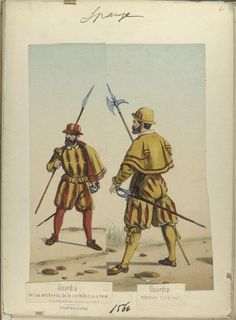 Guardia de los archeros de la cuchilla Casa real; Guardia espanola Casa real. 1560
