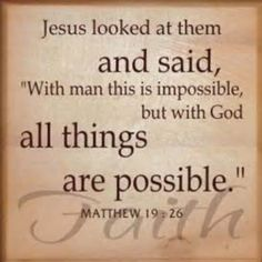 """with God, All Things are Possible"" #HappySunday"