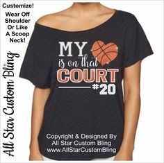 My Heart Is On That Court Basketball Off Shoulder Shirt, Basketball Mom Shirt, Custom Basketball Dolman Shirt, Basketball Heart Love Tee by AllStarCustomBling on Etsy