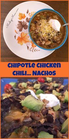 Chipotle Chicken Chili ... Nachos! So smoky spicy good both as chili ...