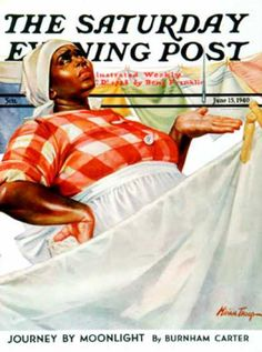 Saturday Evening Post Copyright 1940 Rain Laundry Day - Our favorite Vintage Magazine Covers from 1891 to A timeline of cover personalities and historic events. Vintage Advertisements, Vintage Ads, Vintage Posters, Vintage Circus, African American Artist, African American History, Magazine Cover Layout, Magazine Covers, Magazine Art