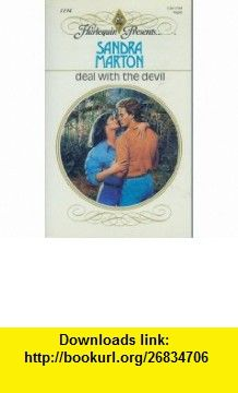 Deal With The Devil (9780373111947) Sandra Marton , ISBN-10: 0373111940  , ISBN-13: 978-0373111947 ,  , tutorials , pdf , ebook , torrent , downloads , rapidshare , filesonic , hotfile , megaupload , fileserve