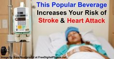 This Popular Beverage Increases Your Risk of Stroke and Heart Attack