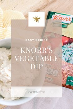 Knorr's Vegetable Dip & Chips: From Mimi's Kitchen - The Busy Bee Knorr Vegetable Dip, Vegetable Recipes, Quick Snacks, Healthy Snacks, Homemade Spinach Dip, Chip Dip Recipes, Raw Vegetables, Recipe Mix, After School Snacks