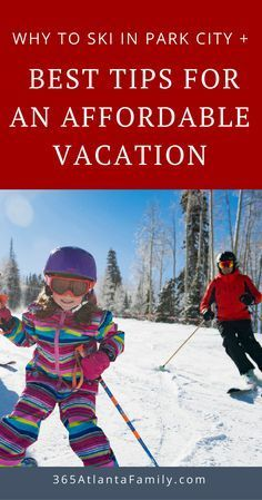 Park City should be high on every Atlanta family's bucket list, and here's why...plus money saving tips for your next ski (or summer) vacation out west. #ParkCity #SkiTrips #FamilySkiTrip #FamilyTravel #Utah