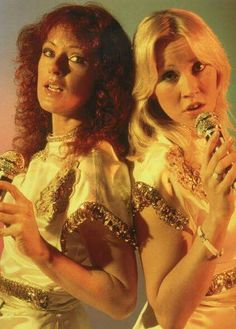 Frida and Agnetha Fältskog.