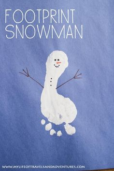 Foot Print Snowman - Easy Toddler + Kids Craft.