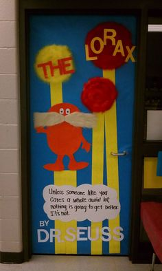 The Lorax! Door decorations for my mom's pre-k class.