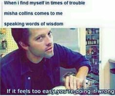 Misha Collins and his words of wisdom.