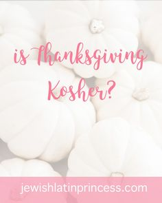 Is Thanksgiving Kosh