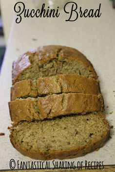 Zucchini Bread | Homemade bread doesn't get much better than this #zucchini | www.fantasticalsharing.com
