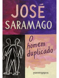 O homem duplicado, de José Saramago.