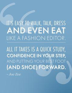 Mr. @Joe Zee has advice for upcoming fashion editors...