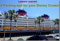 Lessons Learned: 6 quick packing tips for a Disney Cruise courtney@travelwiththemagic.com