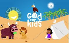 Download the app - God For Kids. Help your kids discover basic building blocks of faith - Who does God say He is and a what is He like?