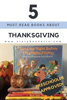 5 Thanksgiving Books to Read with your Preschooler — Storybook Erin 5 Thanksgiving Books to Read with your Preschooler — Storybook Erin Preschool Family, Preschool Books, Toddler Books, Childrens Books, Kids Reading, Reading Lists, Verses For Kids, Thanksgiving Books, Books For Tweens