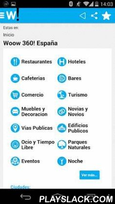 Woow 360!  Android App - playslack.com , From Woow 360! you can visiting inside businesses , consulting all the information related to that place or business like contact details, Google maps location, etc...Woow 360! includes functions to save your favourite places and businesses, plan ahead your holidays saving those places you want to visit.Furthermore You can look for places by means of geolocation being able to find restaurants, hotels in the surroundingsDiscover the best businesses and…