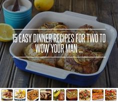15 Easy #Dinner Recipes for Two to Wow Your Man ... → #Cooking #Fillets