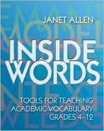 Inside Words by Janet Allen // great website for information about vocabulary instruction and strategies for teaching vocabulary