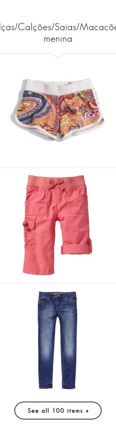 """Calças/Calções/Saias/Macacões menina"" by carolina-inaa ❤ liked on Polyvore featuring baby, bottoms, infant girls, short, babies, girls, jeans, pants, trousers and men"