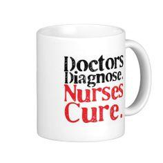 Nurses Cure Coffee Mugs