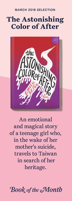 """The Astonishing Color of After"" is one of the best books of March 2018. Head to bookofthemonth.com to learn more and try your first month for just $14.99."