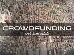 Reality Crowd TV (RCTV) is proud to present a new Real Estate Crowdfunding Partnership Series to bring you a 360 degree view of the Real Estate Crowdfunding