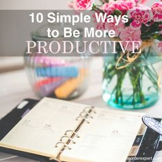 Get more done each day with these simple productivity tips.